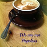 YOU ARE NOT HOPELESS! by Stephane