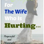7 Prayers For The Wife Who is Hurting