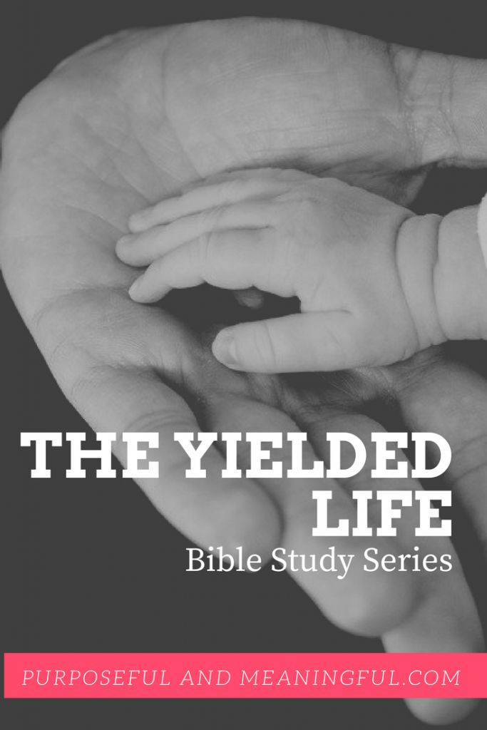 The Yielded Life Bible Study Series