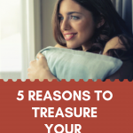 5 Reasons To Treasure Your Waiting Season