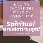 Fasting for a Spiritual Breakthrough? Choose the right type of fasting