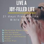 21 Day Bible Study: How To Overcome Anger and Live A Joy-filled Life