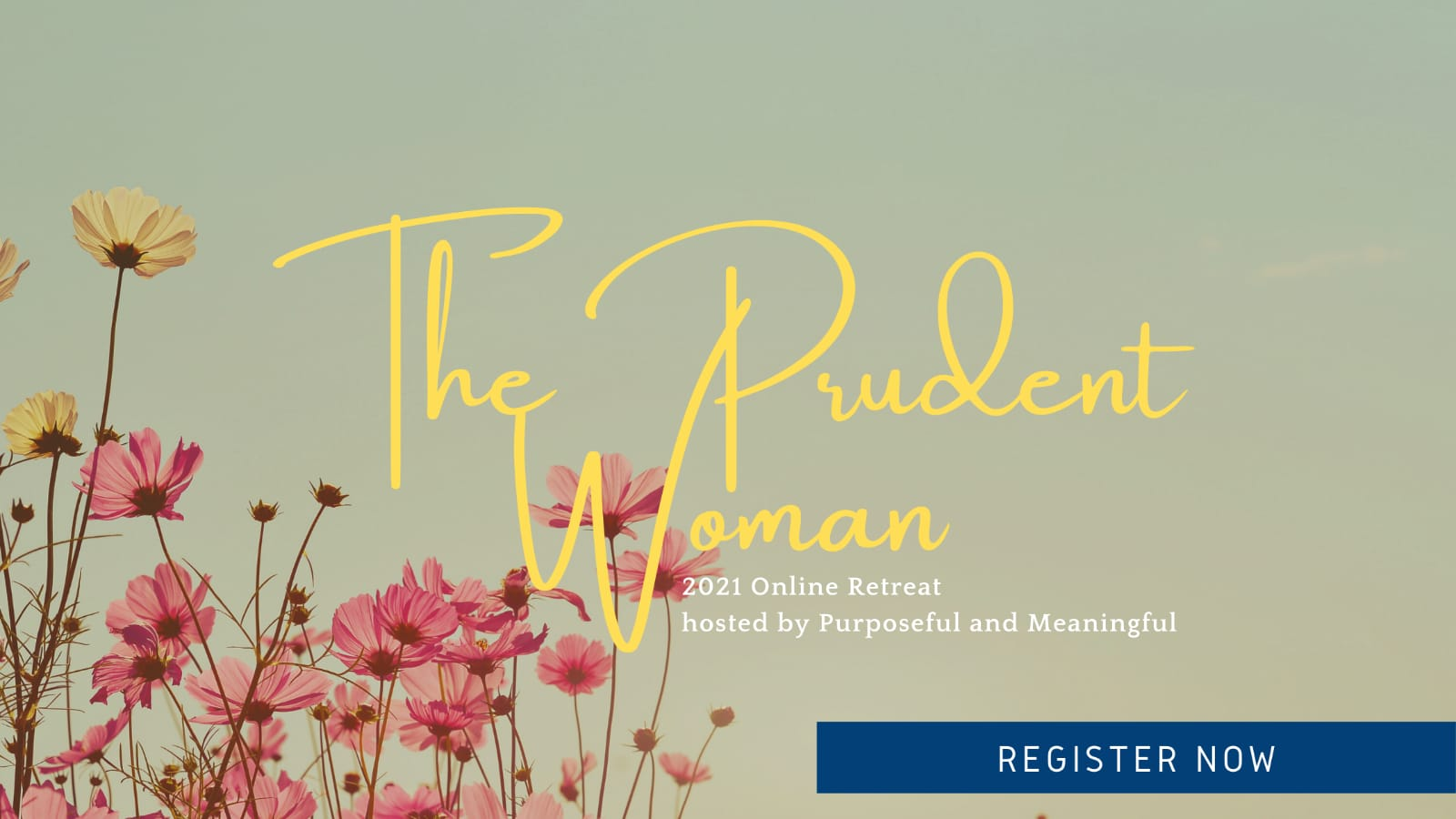 Register for the Prudent Woman Retreat